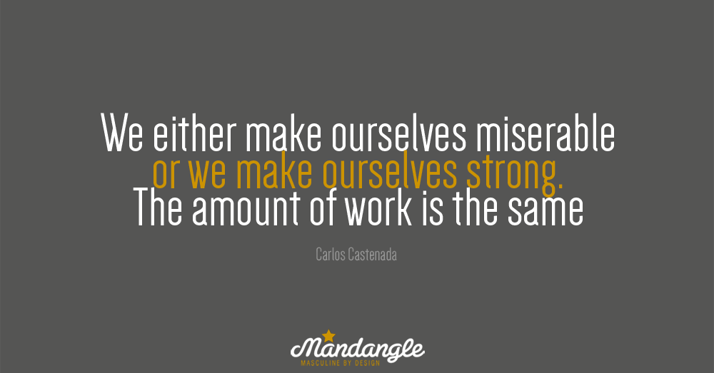 miserable or strong mandangle quote