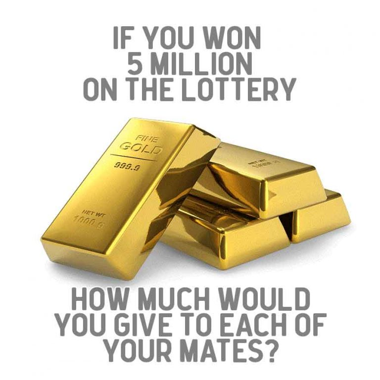 if you won the lottery what