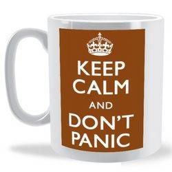 Keep Calm and Dont Panic Mug