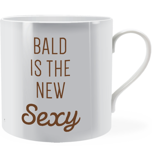 Bald Is The New Sexy Man Mug Brinley Williams