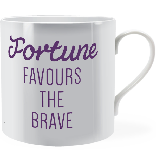 Fortune Favours The Brave Man Mug Brinley Williams