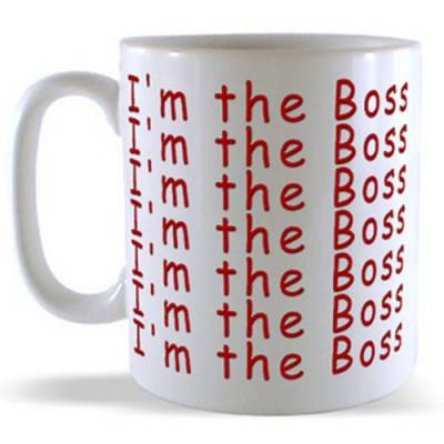 I'm the BOSS - Live with It! Mug