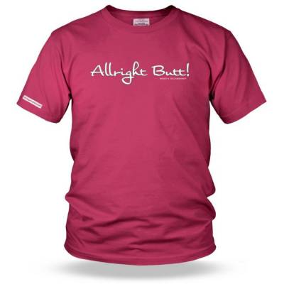 Allright Butt Kids Slogan T shirt
