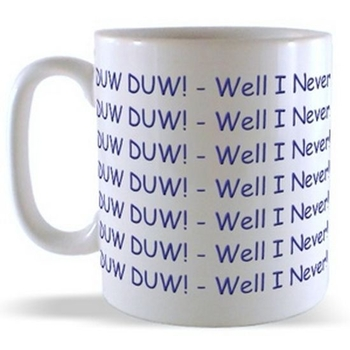 DUW DUW! - Well I Never! (Wraparound) Mug