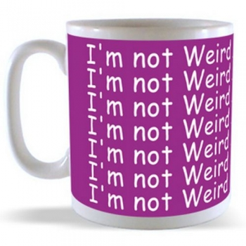 I'm not Weird ...... I'm Gifted Mug