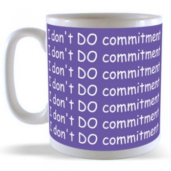 I don't DO commitment Mug