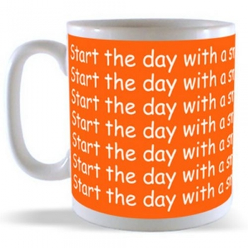Start the day with a smile and get it Over with Mug