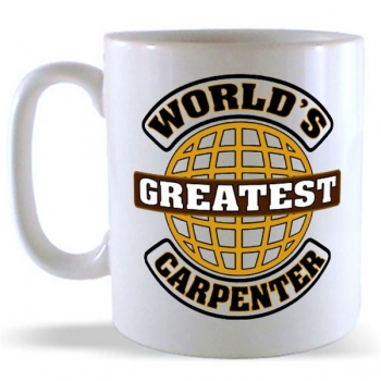 World's Greatest Carpenter Mug