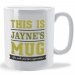 Personalised This is Name Mug