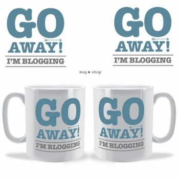 Go Away I'm Blogging Mug