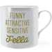 Funny attractive sensitive fella ~ Man Mug