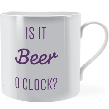 Is it beer o'clock? ~ Man Mug