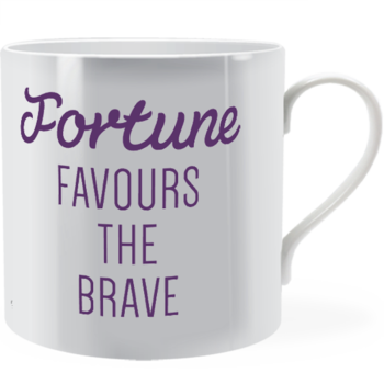 Fortune favours the brave ~ Man Mug
