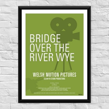 Bridge over the River Wye Welsh Film Poster