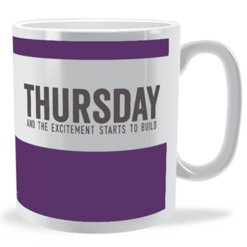 THURSDAY - Days of the Week Mug