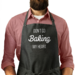 Don't Go Baking My Heart - Man Apron