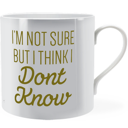 I'm not sure but I think I don't know ~ Man Mug