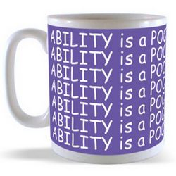 ABILITY is a POOR man's WEALTH Mug
