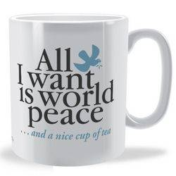 Personalised All I want is World Peace mug