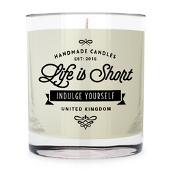 Life is Short ~ Scented Candle