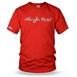 Allright Butt - Whats Occurring? Mens t shirt