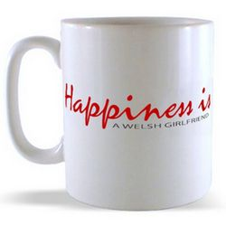 Happiness is - a Welsh Girlfriend Mug