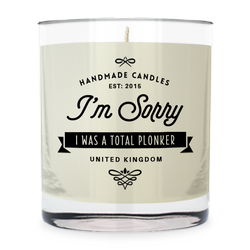 I'm Sorry - I was a total plonker ~ scented candle