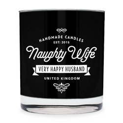 Naughty Wife - Very happy husband ~ scented candle